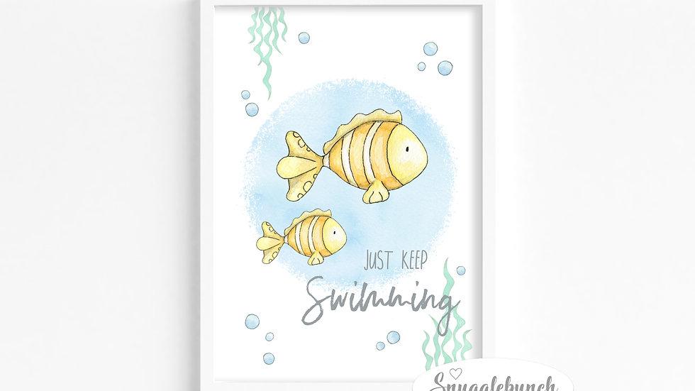'Just Keep Swimming' Print