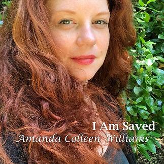 Amanda_Colleen_Williams_I_Am_Saved_Small