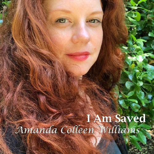 I Am Saved by Amanda Colleen Williams