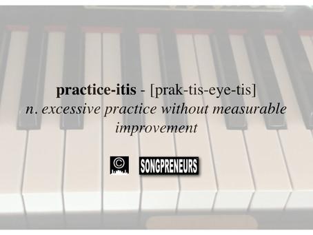 Avoiding Practice-itis in Songwriting