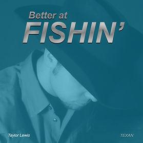 Taylor Lewis Gettin Better at Fishin Sin