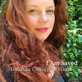Amanda Colleen Williams I Am Saved.jpeg