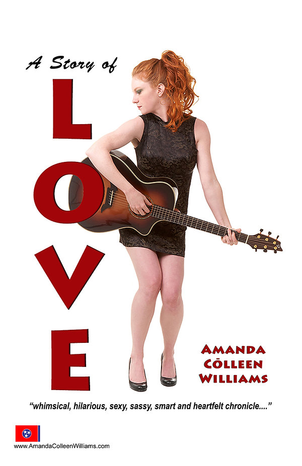 A Story of Love Amanda Colleen Williams