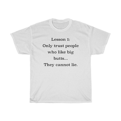 Only Trust People Who Like Big Buts Shirt