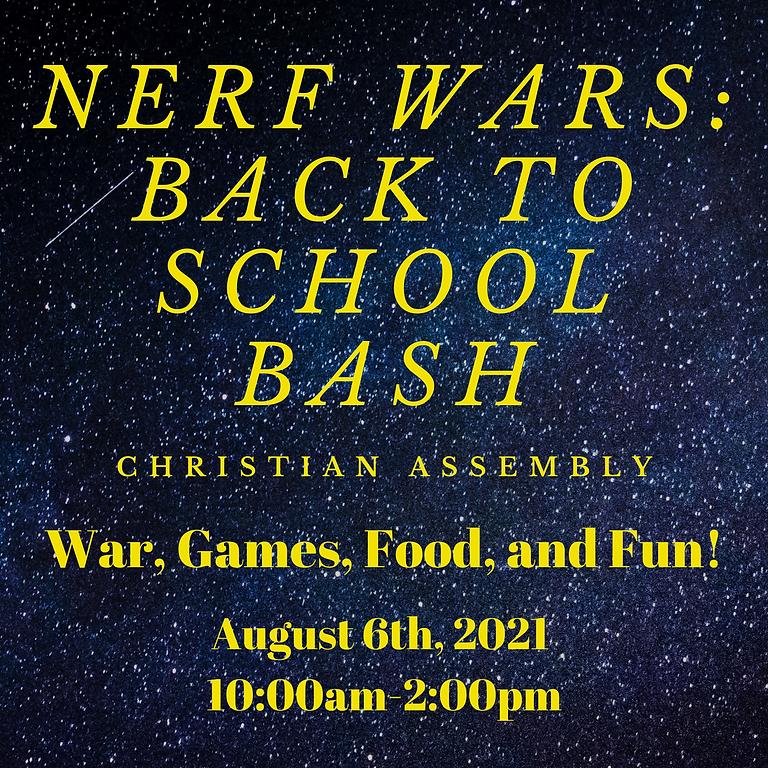 Nerf Wars: Back to School Bash