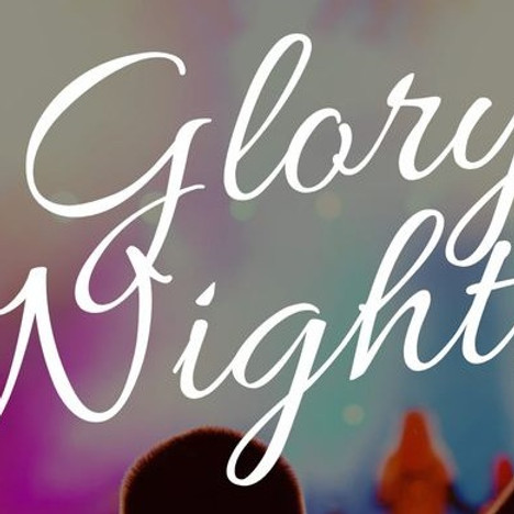 Glory Nights: A Night of Worship