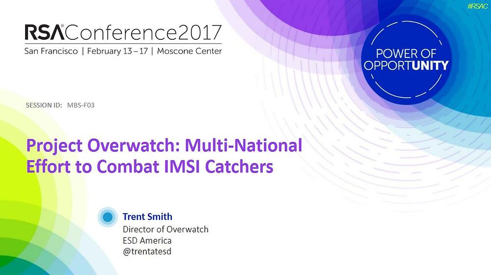 RSA Conference 2017 - ESD America Overwatch presentation