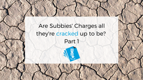 Are Subbies' Charges all they're cracked up to be? Part 1