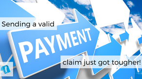 Sending a valid payment claim just got tougher!