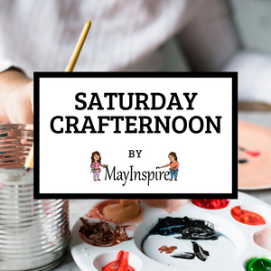 Saturday Crafternoon by Mayinspire