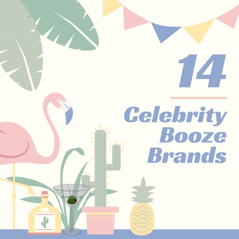 Celebrity Booze Brands