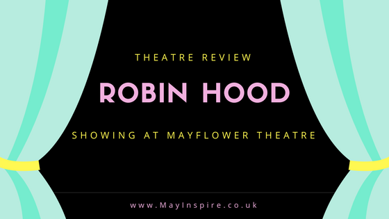 Robin Hood Theatre Review