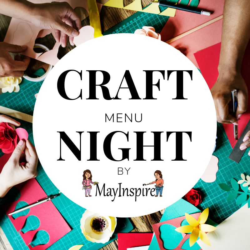 Craft Menu Night by Mayinspire