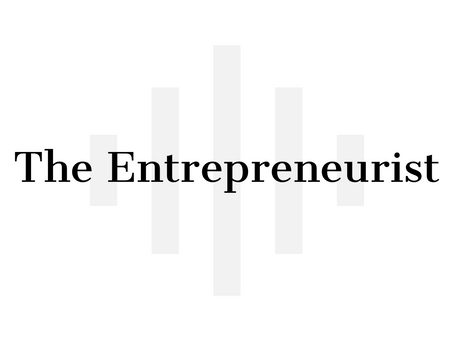 Introducing... The Entrepreneurist