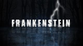 FRANKENSTEIN THEATRE TRAILER