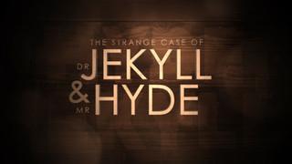 THE STRANGE CASE OF DR JEKYLL & MR HYDE THEATRE TRAILER