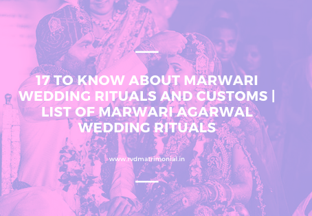 17 Things To Know About Marwari Wedding Rituals And Customs|List of Rajasthani Wedding Rituals