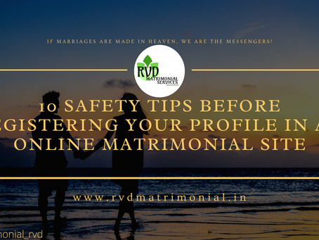 10 Safety Tips Before Registering Your Profile In an Online Matrimonial Site