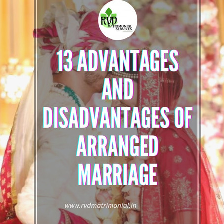 13 Advantages and Disadvantages of Arranged Marriage