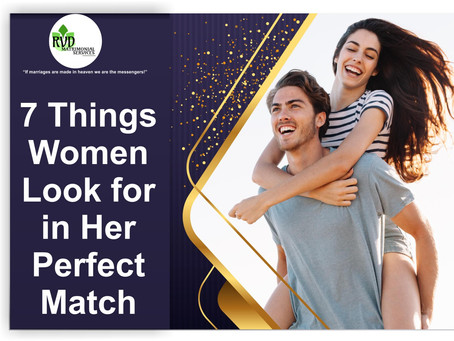 7 Things Women Look for in Her Perfect Match