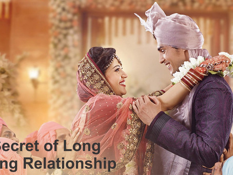 6 Secret of Long Lasting Relationship | How to Impress Your Bride