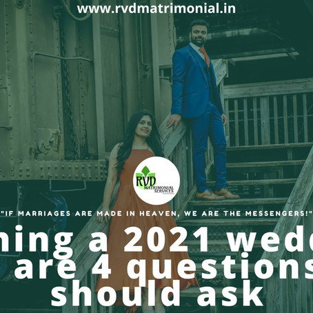 Planning a 2021 wedding? Here are 4 questions you should ask