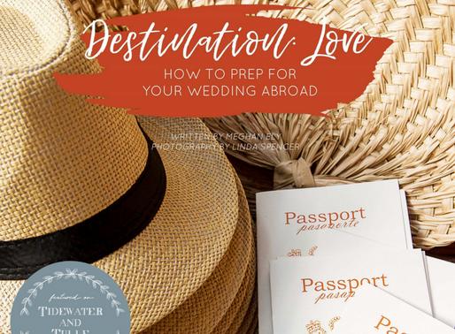 Destination Love– How to Prepare for a Destination Wedding