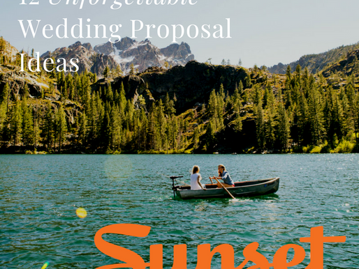 12 Unforgettable Wedding Proposal Ideas