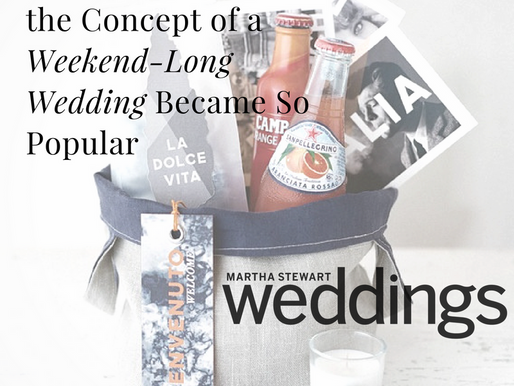 Why the Concept of a Weekend-Long Wedding Became So Popular