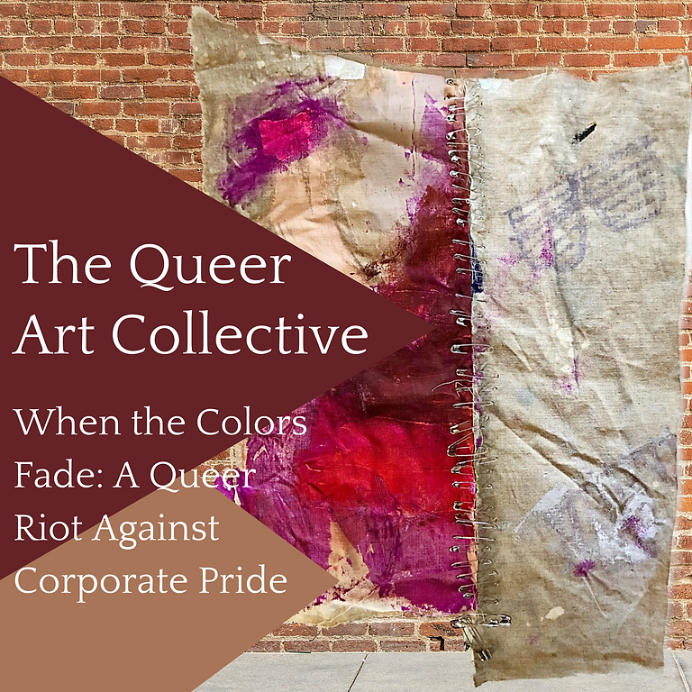 When the Colors Fade: A Queer Riot Against Corporate Pride
