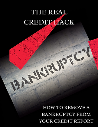 The Real Credit Hack : BANKRUPTCY