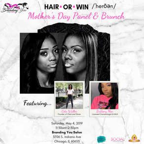 Chicago Salon Owner to Host Hair-Or-Win Mother's Day Panel and Brunch
