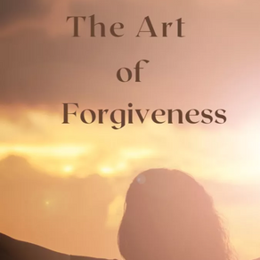 The Art of Forgiveness by Kalei Marie
