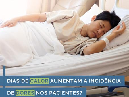 Dias de calor aumentam a incidência de dores nos pacientes?
