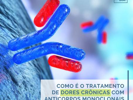 Como é o tratamento de dores crônicas com anticorpos monoclonais