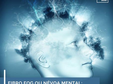 Fibro fog ou névoa mental: um dos sintomas da fibromialgia