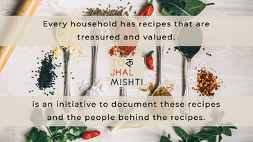 Passion Project | Tok Jhal Mishti