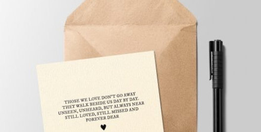 Those We Love Don't Go Away Greeting Card