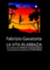 Fabrizio Gavatorta e la Vita in Abbazia
