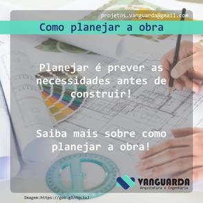 Como planejar a obra
