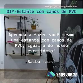 DIY - Estante com canos de PVC