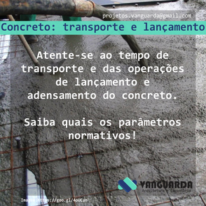 Transporte e lançamento do concreto