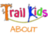 About Trail Kids