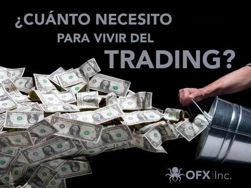¿Cuánto necesito para vivir del Trading?