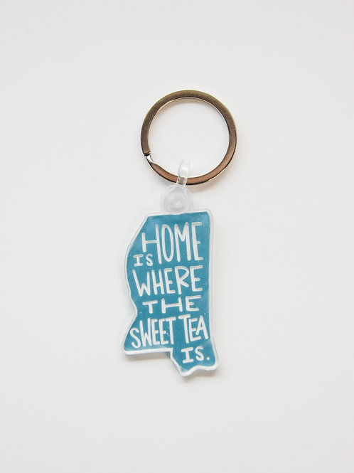 Home Is Where The Sweet Tea Is Keychain