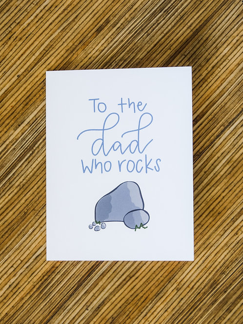 To The Dad Who Rocks Card