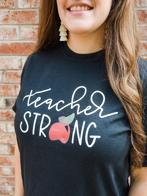 TEACHER STRONG Shirt