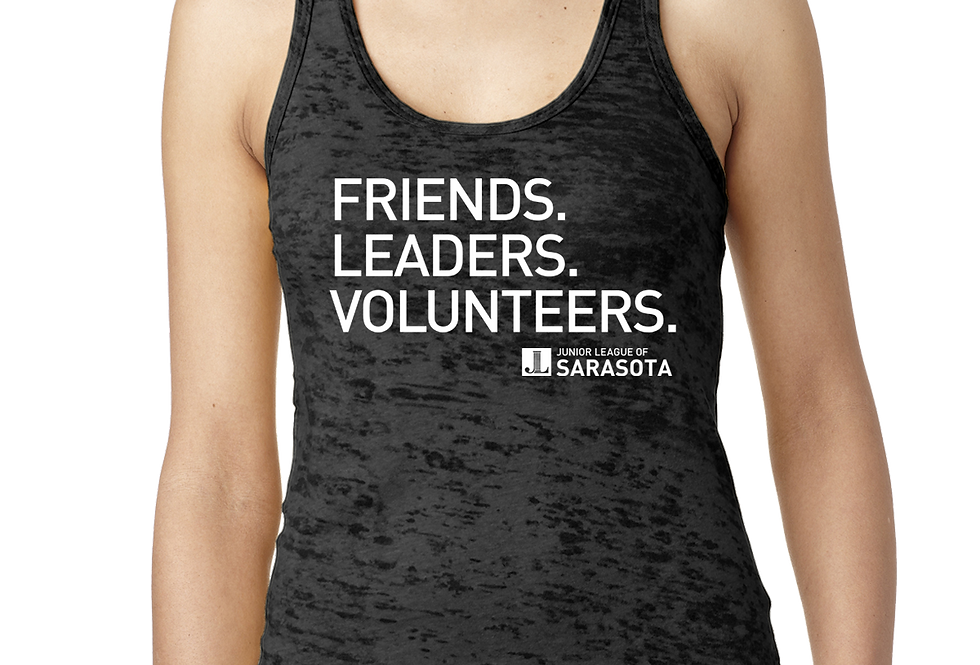 JLS Friends. Leaders. Volunteers. Burnout Tank