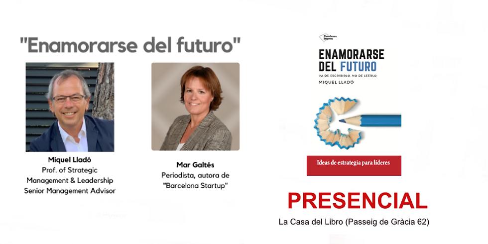 """Presentación de """"Enamorarse del Futuro"""" - PRESENCIAL"""