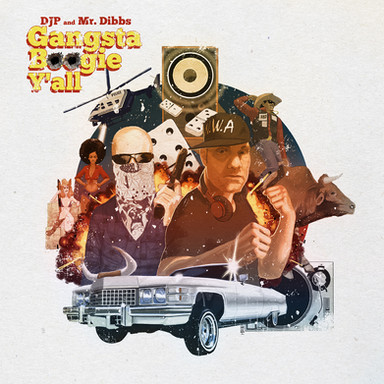 Djp and Dibbs Gangsta Boogie Y'all Cover